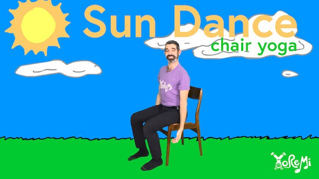Sun Dance (Chair Yoga)
