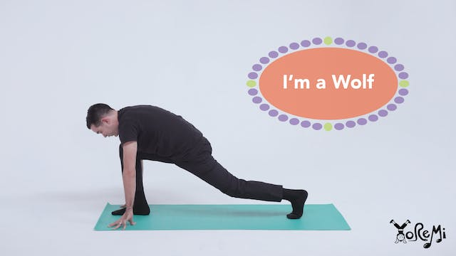 I'm A Wolf (Low Lunge & Camel Pose)