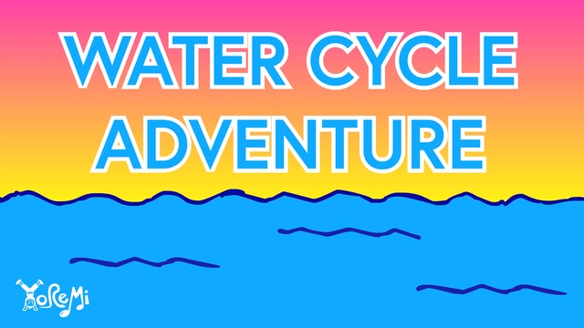 Water Cycle Adventure