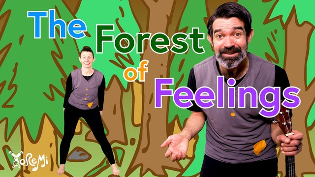 The Forest of Feelings - A Yo Re Mi Adventure