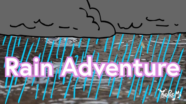 Rain Adventure
