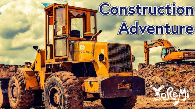 Construction Adventure
