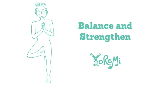 Balance and Strengthen Series