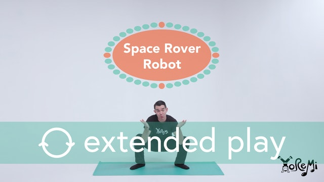 Space Rover Robot (Deep Squat) Extended Play