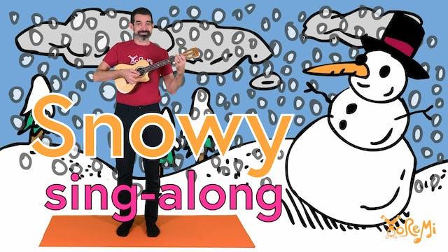 Snowy Sing Along