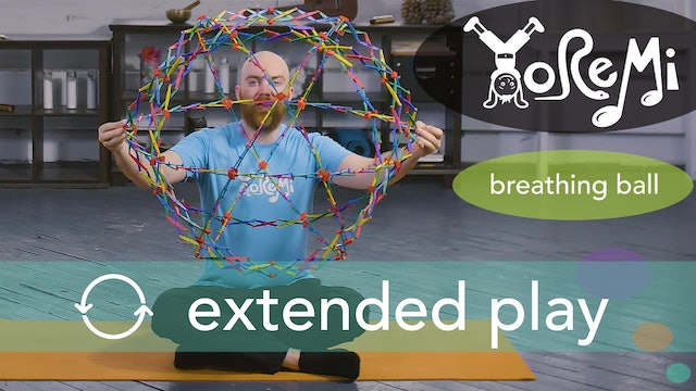 Breathing Ball (Breath Activity) Extended Play