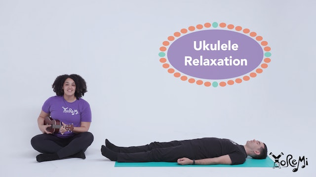 Ukulele Relaxation (Mindfulness Activity)