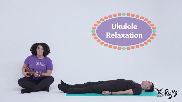 Ukulele Relaxation (Mindfulness Activity)
