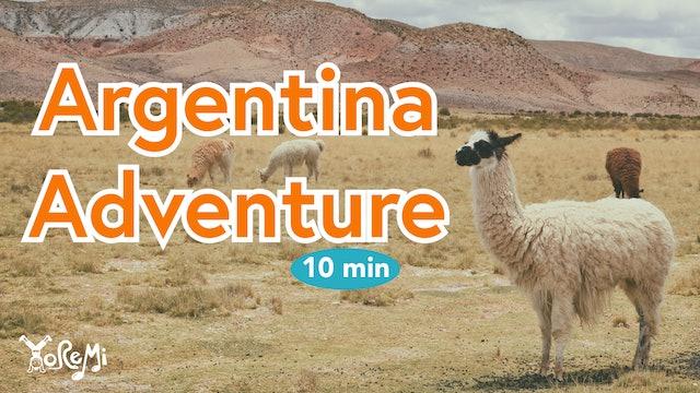 Argentina Adventure - 10 minutes