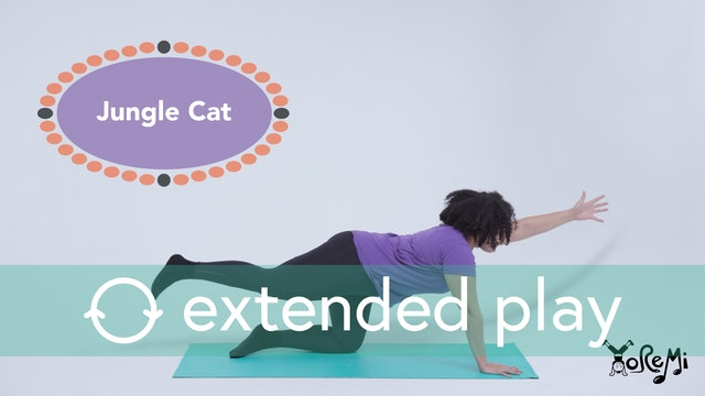Jungle Cat (Balancing Table Top Pose) Extended Play