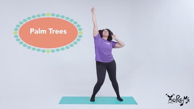 Palm Trees (Tree Pose & Star Pose)