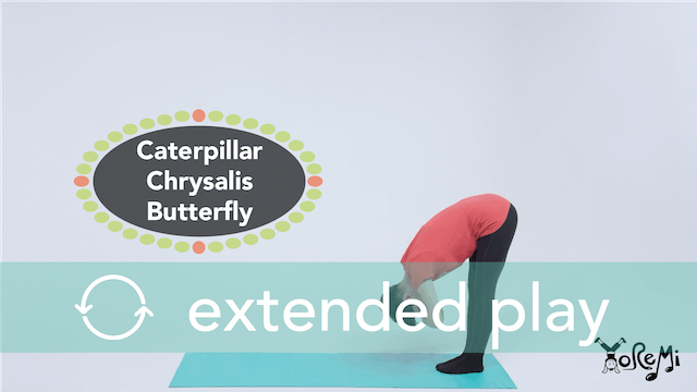 Caterpillar, Chrysalis, Butterfly (Kids Yoga Flow) Extended Play