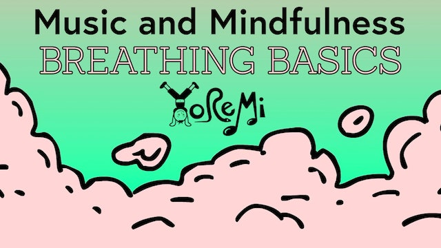 Mindfulness Series - Breathing Basics