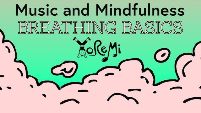 Mindfulness Series - Breathing Basics
