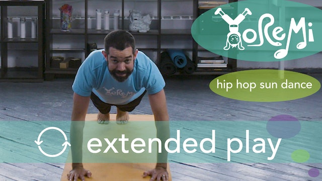 Hip Hop Sun Dance (Sun Salutation) Extended Play