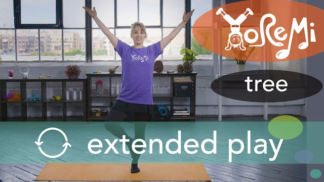 Tree (Tree Pose) Extended Play