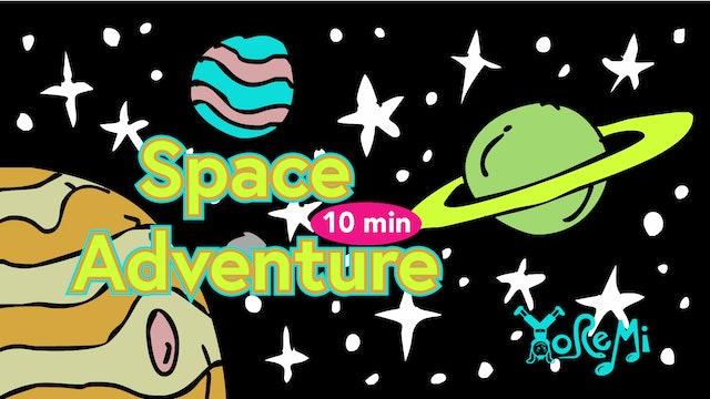 Space Adventure - 10 Minutes