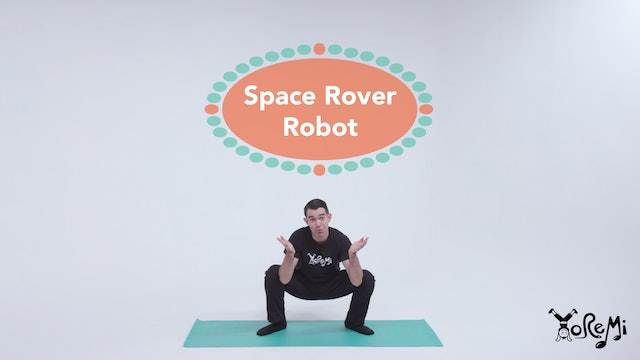 Space Rover Robot (Deep Squat & Star Pose)