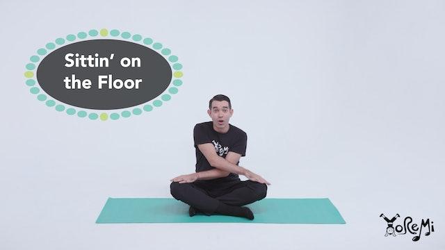 Sittin' on the Floor (Sing Along)