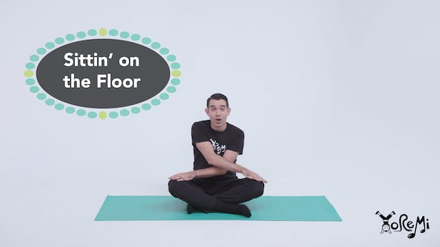 Sittin' on the Floor (Sing Along)