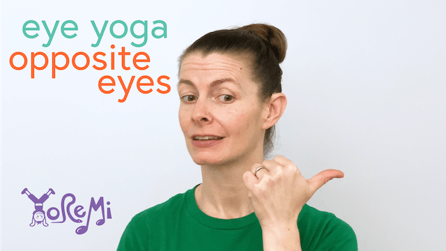 Eye Yoga: Opposite Eyes
