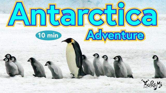Antarctica Adventure - 10 Minutes