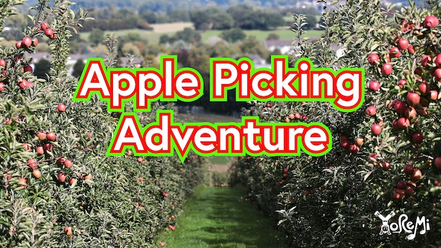 Apple Picking Adventure