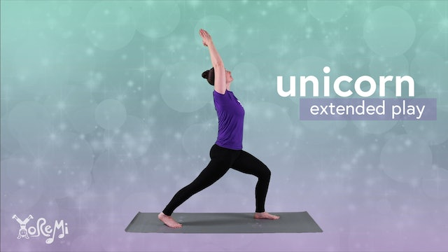 Unicorn (High Lunge) Extended Play