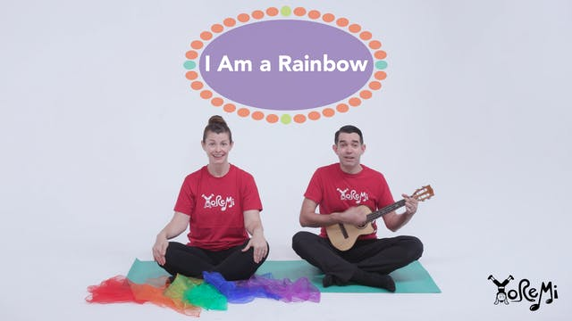 I Am a Rainbow (Sing Along)