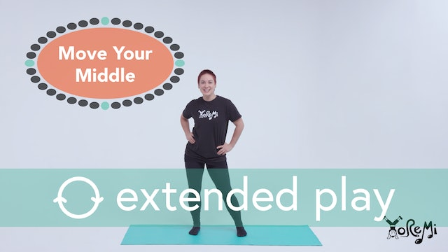 Move Your Middle (Sing Along) Extended Play