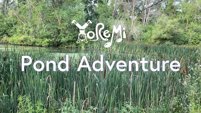 Pond Adventure