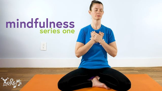 Mindfulness Series One