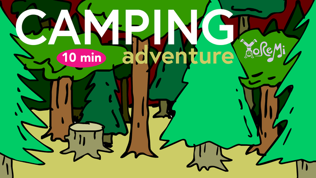 Camping Adventure - 10 Minutes