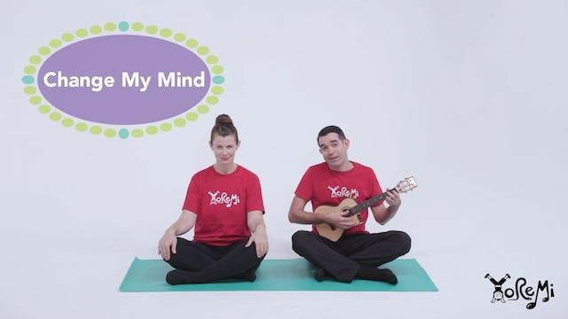 Change My Mind (Mindfulness)