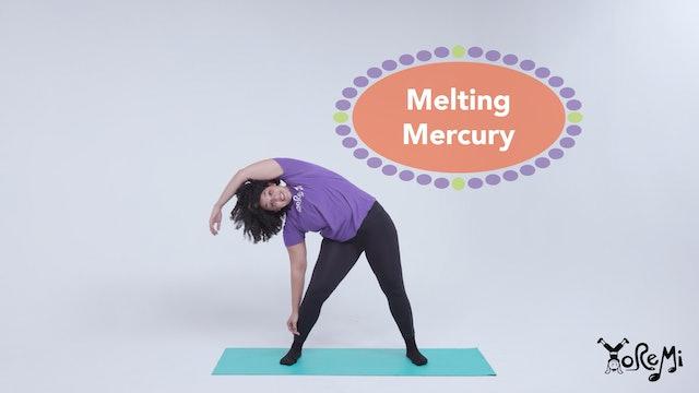 Melting Mercury (Active Listening Game)