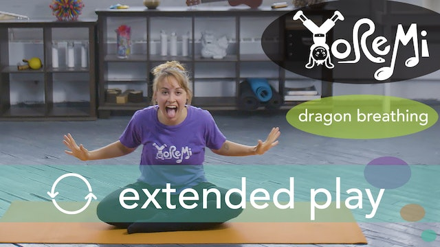 Dragon Breathing (Breathing Activity) Extended Play