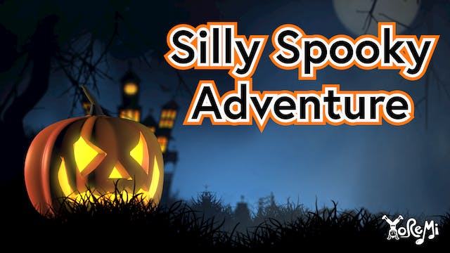 Silly Spooky Adventure