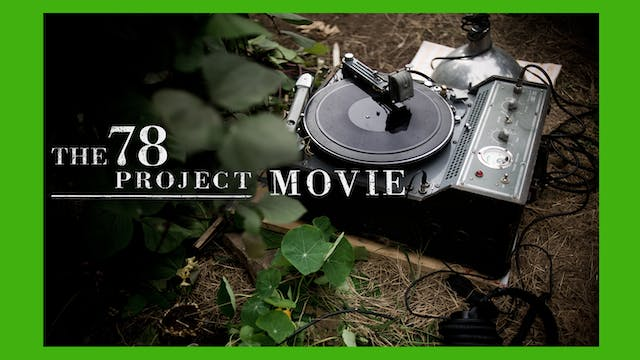 The 78 Project Movie Bonus Materials Only