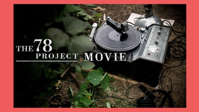 The 78 Project Movie Deluxe Edition + Digital Soundtrack ** French version/version française