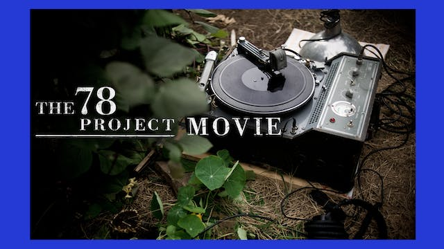 The 78 Project Movie Standard Edition