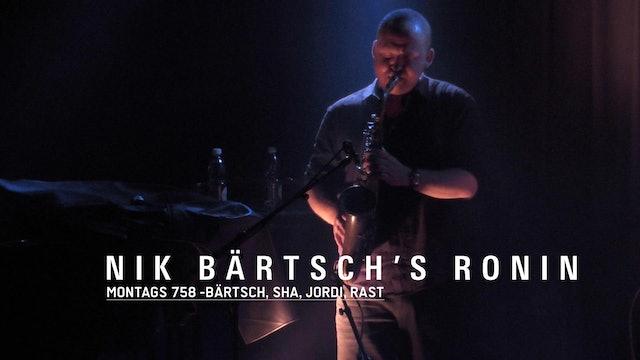 MONTAGS #758 - Nik Bärtsch's RONIN