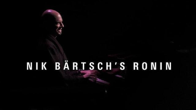 Nik Bärtsch's RONIN
