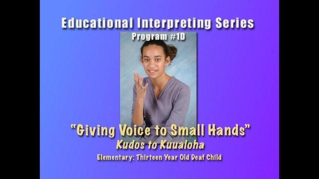 1D Sign-to-Voice: 13-Year-Old Kuualoha
