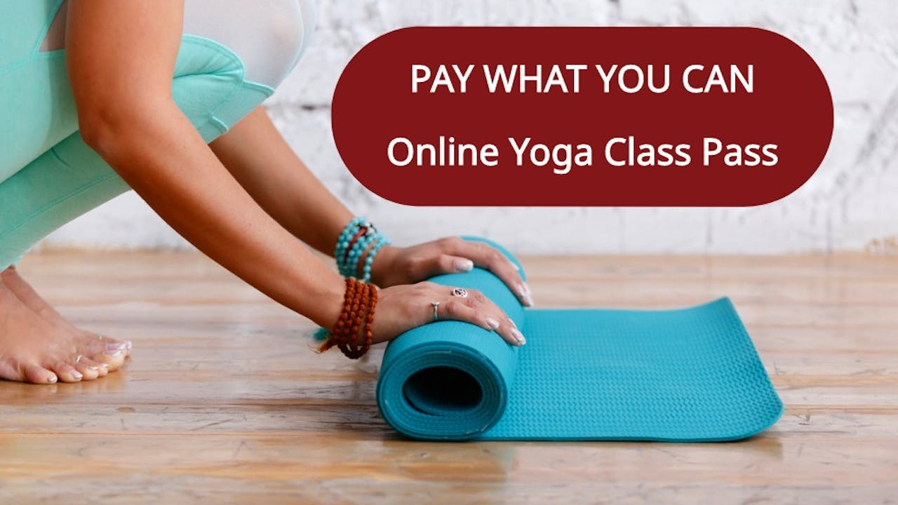 Pay What You Can | Yoga Class Pass