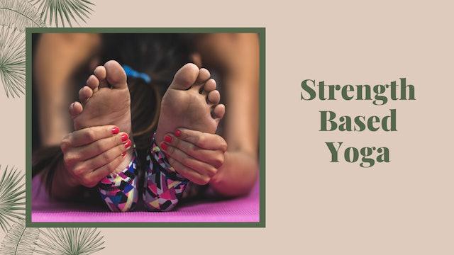 Strength Based Yoga