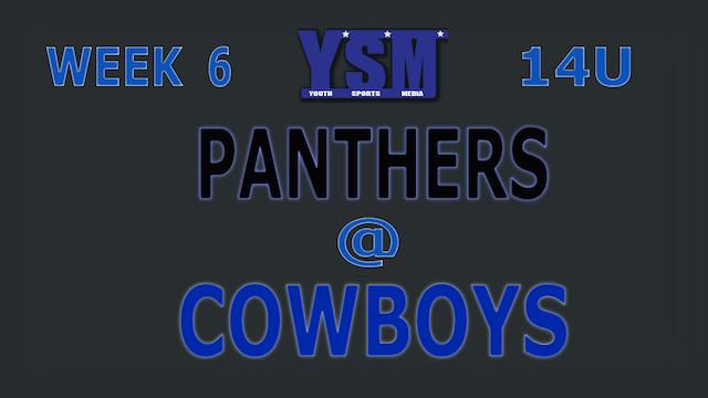 WEEK 6: 14U PANTHERS @ COWBOYS