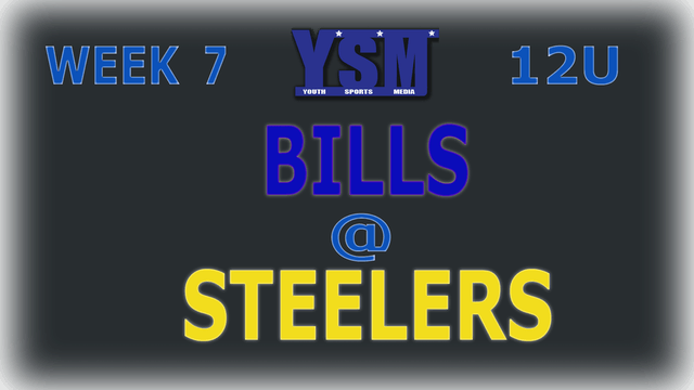 WEEK 7: 12U BILLS @ STEELERS