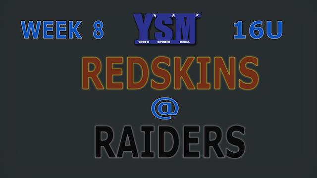 WEEK 8: 16U REDSKINS @ RAIDERS