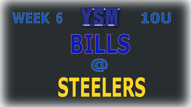WEEK 6: 10U BILLS @ STEELERS
