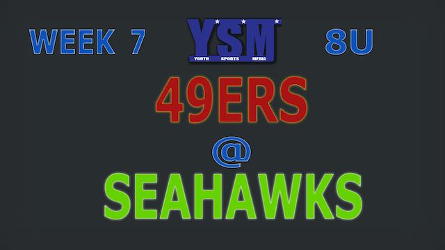 WEEK 7: 8U 49ERS @ SEAHAWKS